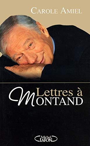9782749905600: LETTRES A MONTAND
