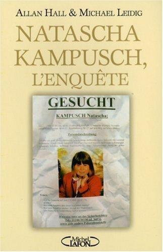 9782749906041: Natscha Kampusch, l'enquête