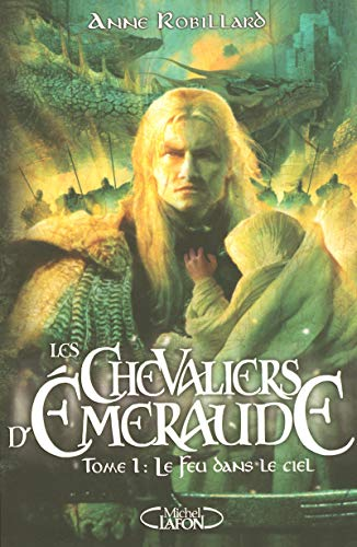 Les Chevaliers D'emeraude 1 Le Fl (French: Anne Robillard