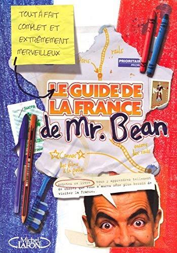 9782749906386: Le guide de la France de Mr Bean