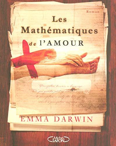 9782749906485: Les Mathématiques de l'amour