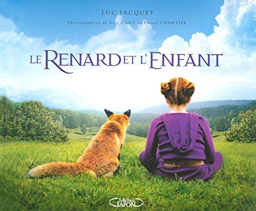 9782749906881: Le Renard et l'Enfant