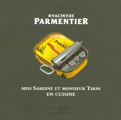 9782749907635: Miss Sardine et monsieur Thon en cuisine