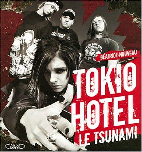 9782749907734: Tokio Hotel: Le Tsunami