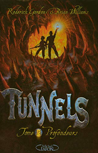 9782749909547: Tunnels, Tome 2 : Profondeurs
