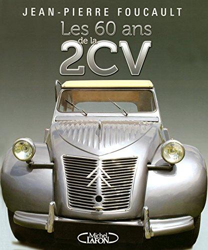 9782749909660: Les 60 ans de la 2CV