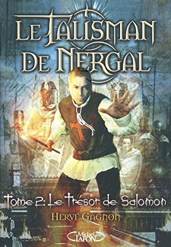 9782749910406: LE TALISMAN DE NERGAL T02 LE TRESOR DE SALOMON