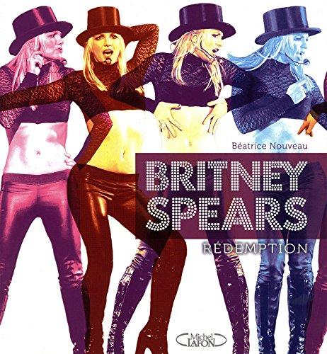 9782749910437: Britney Spears : Rédemption