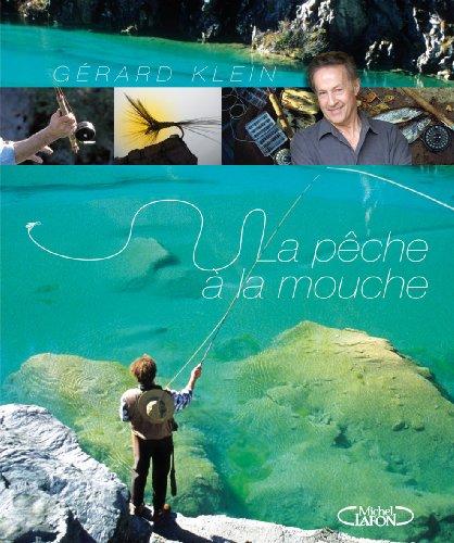 9782749910895: La pêche à la mouche