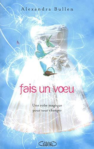 9782749912356: Fais un voeu (French Edition)