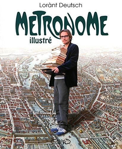 9782749912530: Metronome Illustre (en francais) (French Edition)