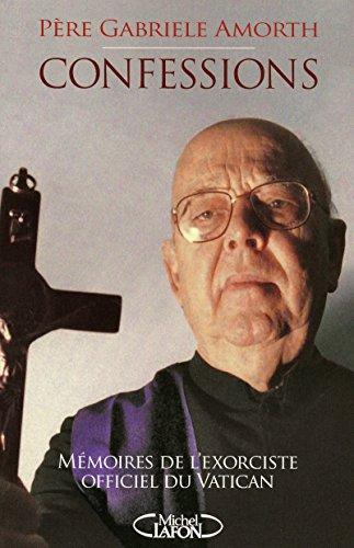9782749912868: Confessions mémoires de l'exorciste officiel du Vatican