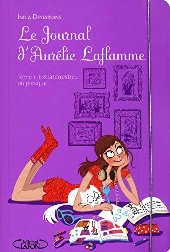 9782749913025: Le Journal d'Aurélie Laflamme, Tome 1 (French Edition)