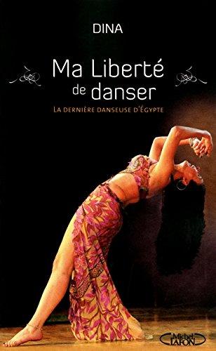 Ma liberté de danser: Dina