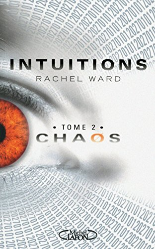 9782749914237: Intuitions, Tome 2 : Chaos