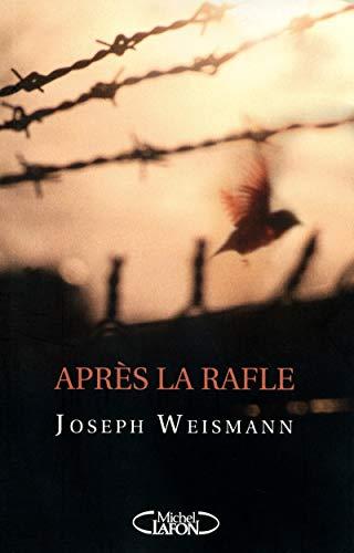 9782749914886: Après la rafle (French Edition)