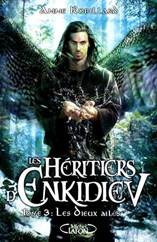 9782749916125: les heritiers d'enkidiev t.3 les dieux ailes