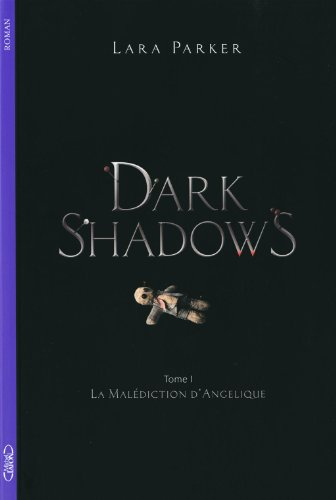 9782749916736: DARK SHADOWS T01 LA MALEDICTIO