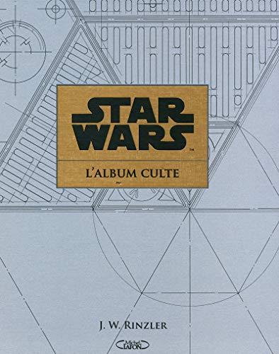 9782749917177: Star Wars, l'album culte : Au coeur de la création des archives