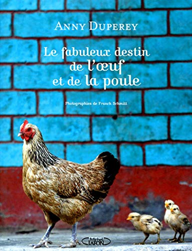 9782749917498: Le fabuleux destin de l'oeuf et la poule