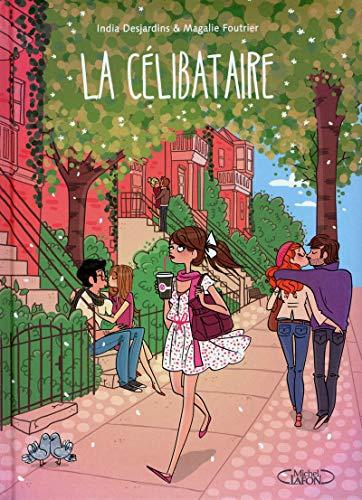9782749917511: La C�libataire