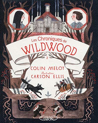 9782749919775: Les chroniques de wildwood. Livre 2