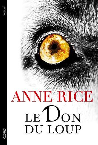 9782749920306: Le don du loup