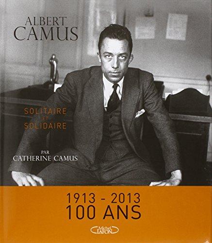 9782749920610: Albert Camus Solitaire et solidaire