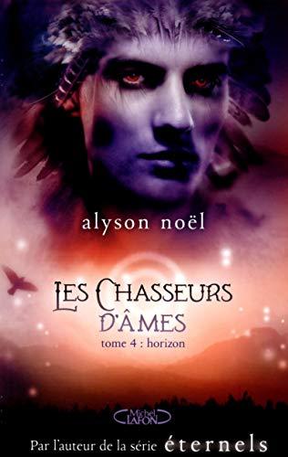 9782749922270: Les Chasseurs d'�mes tome 4 Horizon