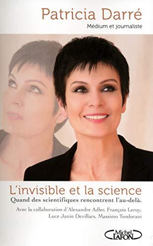 9782749922829: L'invisible et la science