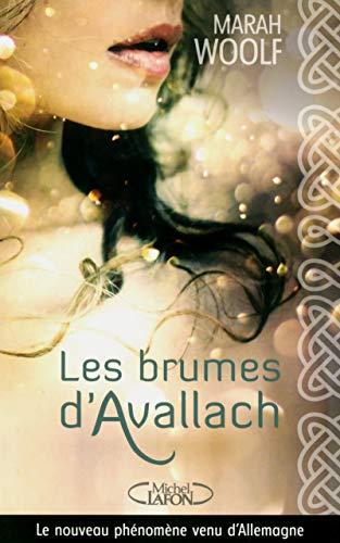 Les brumes d'Avallach: Woolf, Marah