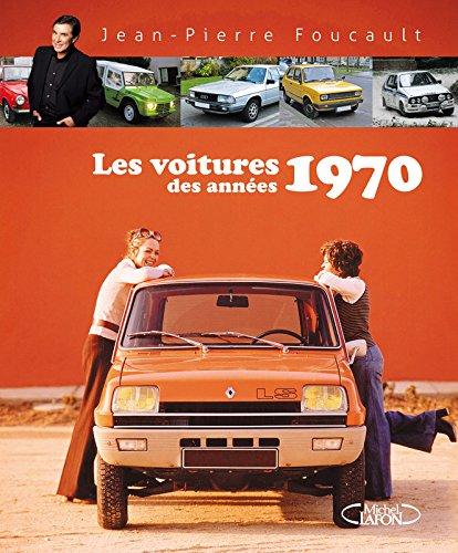 Les voitures des années 1970: Jean-Pierre Foucault