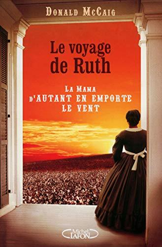 Le voyage de Ruth: McCaig, Donald