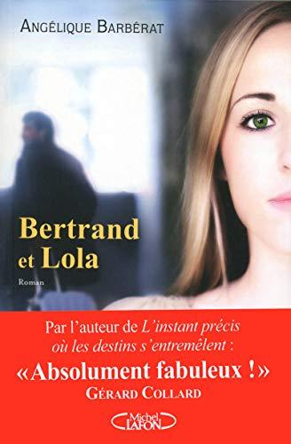Bertrand et Lola: Barberat, Ang�lique