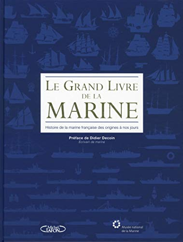 9782749926889: Le grand livre de la marine