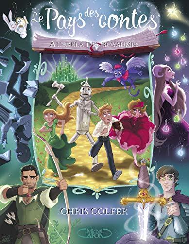 Le pays des contes - Tome 4: Colfer, Chris