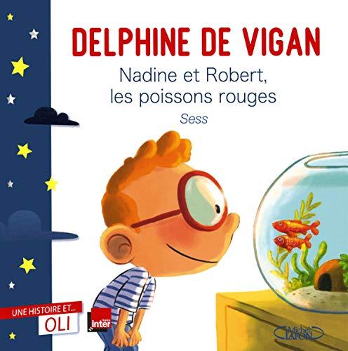 9782749941349: Nadine et robert, les poissons rouges - une histoire et... oli