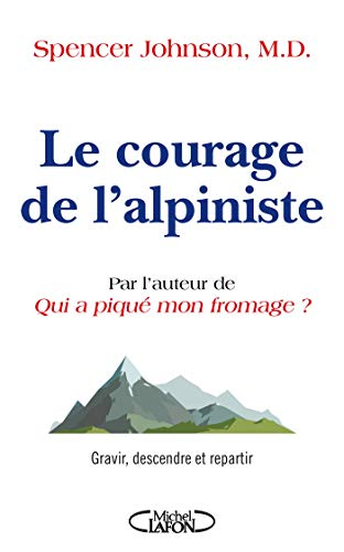 9782749942650: Le courage de l'alpiniste