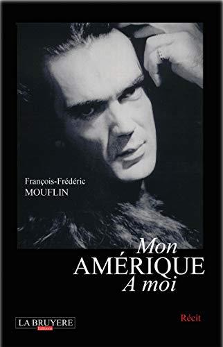 9782750002671: Mon Amerique a Moi (Le Grand Depart)