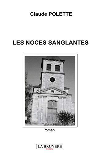 9782750003067: Les Noces Sanglantes -Le Sang De L'Aube