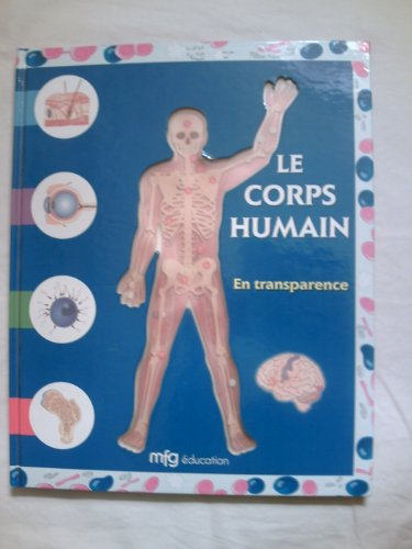 9782750201166: Le corps humain en transparence