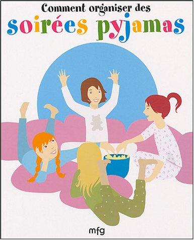 9782750201302: Comment organiser des soirées pyjamas