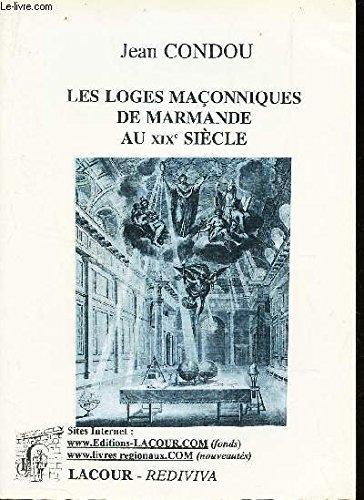 9782750402716: Les loges maçonniques de Marmande au XIXe siècle (Rediviva)