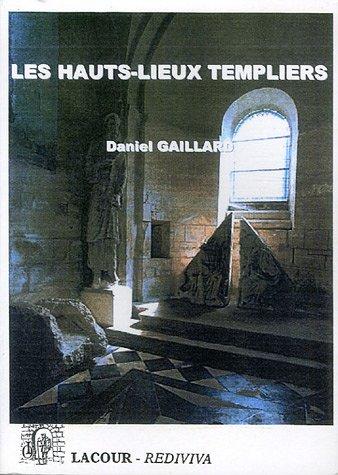 9782750407308: Les Hauts-lieux Templiers