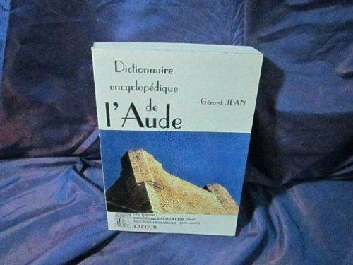9782750407315: Dictionnaire encyclopédique de l'Aude