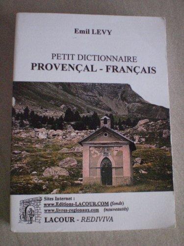 9782750410469: Petit dictionnaire provençal-français (Rediviva)