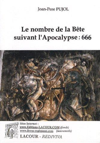 9782750412777: Le nombre de la Bête suivant l'Apocalypse : 666