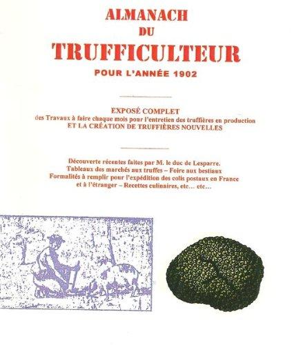 9782750419479: Almanach du trufficulteur pour l'année 1902