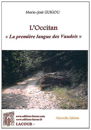 9782750427771: L'Occitan : La première langue des Vaudois