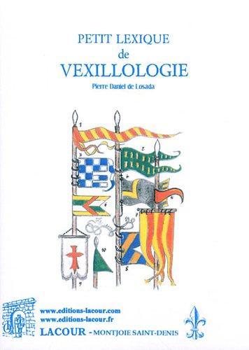9782750428150: Petit lexique de vexillologie